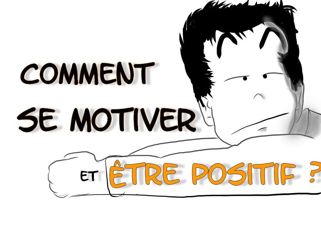 Être positif et motivé en 5 étapes : #1 les idées négatives