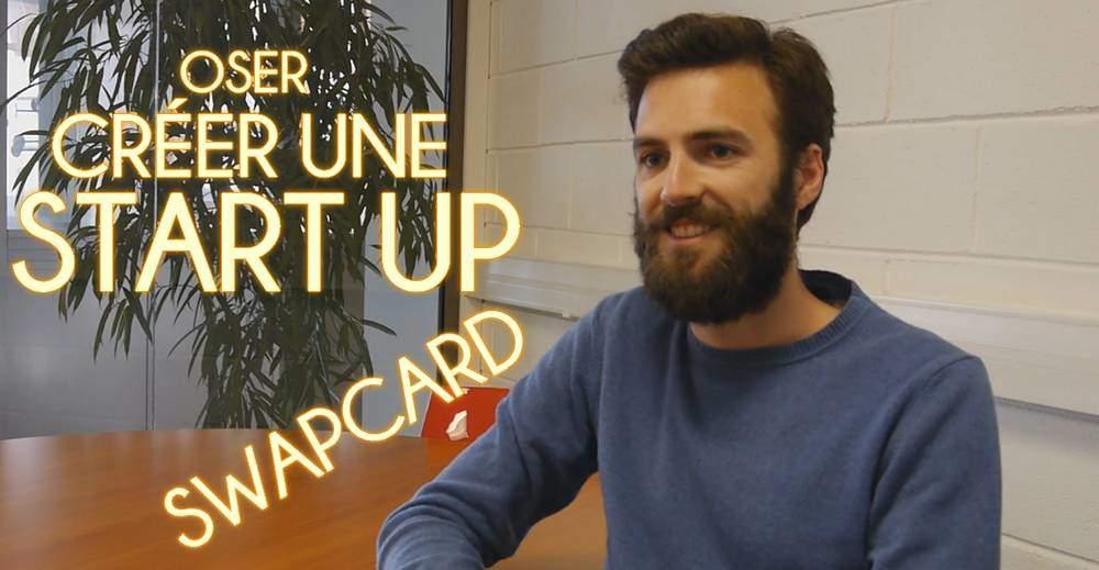 Ils ont osé… créer une startup et lever 500000€ : Le cas de Swapcard