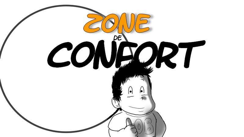 Comment SORTIR de sa ZONE DE CONFORT pour grandir ? EXEMPLE