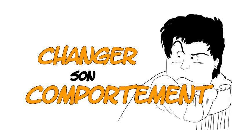Comment changer son comportement à long terme