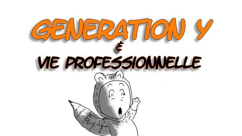 Génération Y : Les Millennials et la vie professionnelle