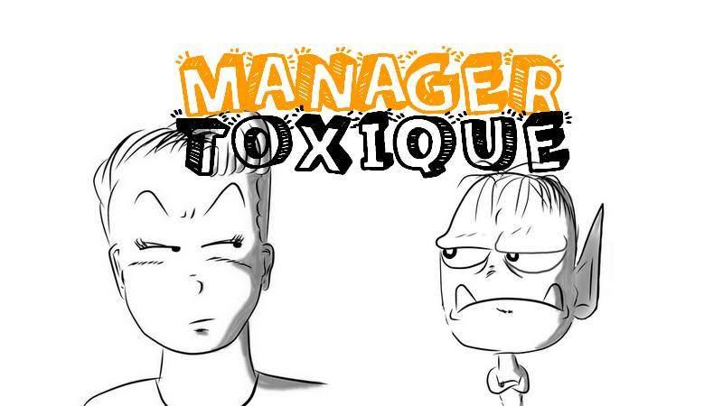 Manager toxique : 7 façons intelligentes de le gérer